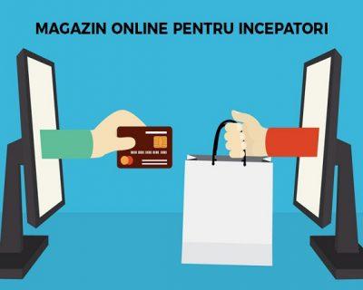 Crearea Unui Magazin Online Pas Cu Pas